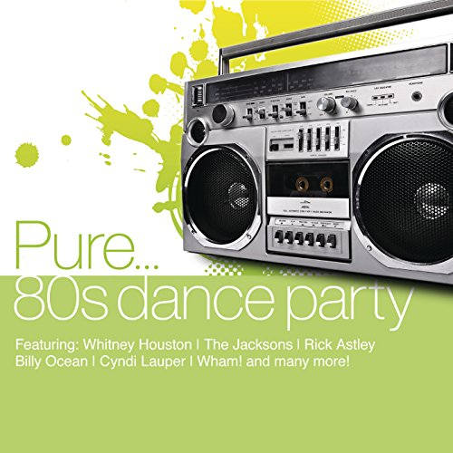 Pure... 80's Dance Party