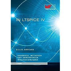 Simulation in LTSpice IV: Handbuch, Methoden, und Anwendungen