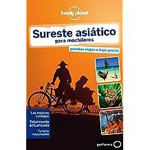 Sureste asiático para mochileros 4 (Lonely Planet-Guías de país)