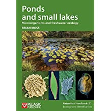 PONDS & SMALL LAKES (Naturalists' Handbooks)