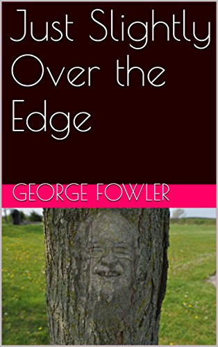 Fowlers Bay (Just Slightly Over the Edge (English Edition))