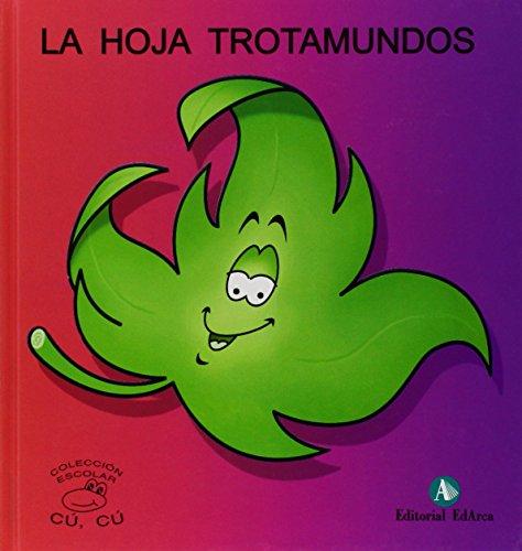 Cuentos Cu-Cu (mayus.) 1 - La Hoja Trotamundos (Cu-Cu (mayuscula)) por Rosa Maria Nadal Martin