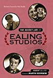 The Secret Life of Ealing Studios: Britain's Favourite Film Studio