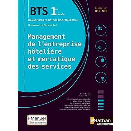 Management de l'entreprise Hôtelière et Mercatique des services (MEHMS) - 1re année BTS MHR