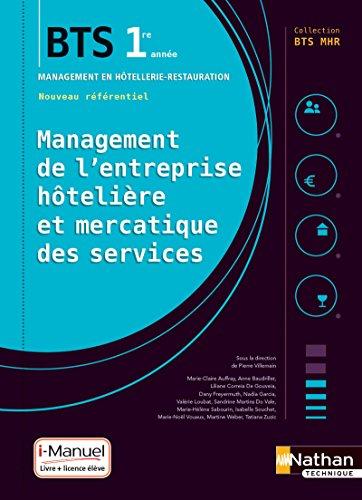 Management de l'entreprise Hôtelière et Mercatique des services (MEHMS) - 1re année BTS MHR par Pierre Villemain