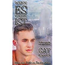 Wenn es vorbei ist: Kurzgeschichten/ Gay Romance