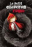 Petit Chaperon rouge (Le) | Cosanti, Francesca (1985-....). Illustrateur