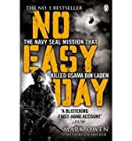 [(No Easy Day: The Only First-hand Account of the Navy Seal Mission That Killed Osama Bin Laden)] [by: Mark Owen]