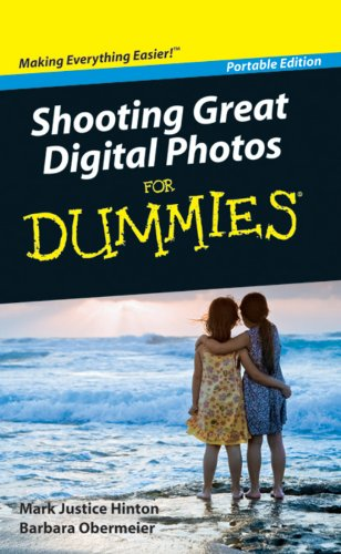 Shooting Great Digital Photos for Dummies