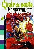 Horrorland, Tome 12: Terreur à Panik Park