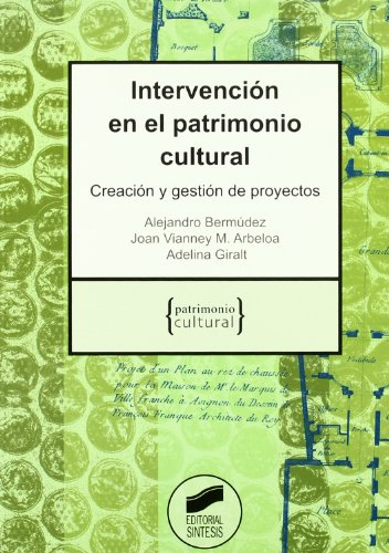 Intervención en el patrimonio cultural por Alejandro Bermúdez Medel