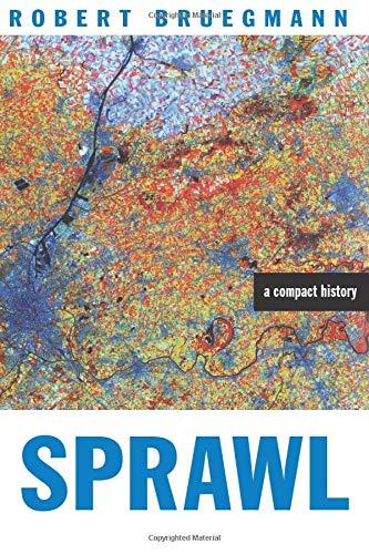 Sprawl: A Compact History