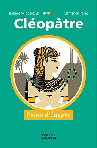 Cléopâtre, reine d'Egypte