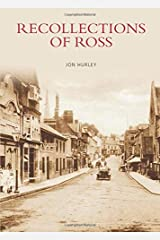 Recollections of Ross (Images of England) Paperback