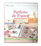 PARFUMS DE FRANCE AU POINT DE CROIX...
