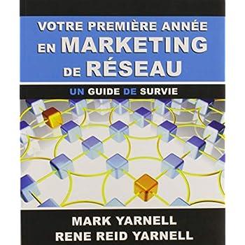 Votre première année en marketing de réseau : Un guide de survie