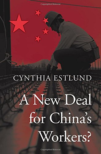 A New Deal for China's Workers? PDF Books