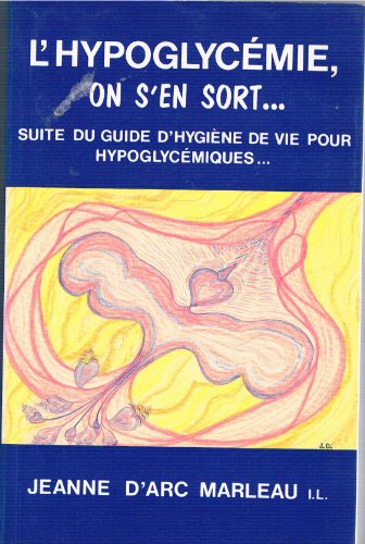 L'hypoglycémie, on s'en sort--
