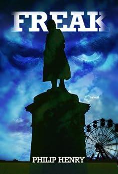 Freak (English Edition) di [Henry, Philip]
