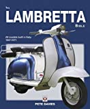 The Lambretta Bible: Covers all Lambretta models built in Italy: 1947-1971 (New Edition) (Bible (Wiley))