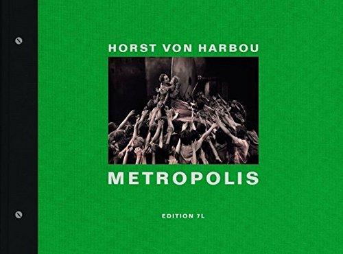 Horst von Harbou : metropolis