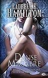 Anita Blake, tome 14 : Danse macabre par Hamilton