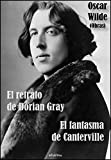 Libros Descargar en linea Obras El retrato de Dorian Gray El fantasma de Canterville (PDF y EPUB) Espanol Gratis