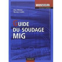 Guide du soudage MIG de Klas Weman (10 octobre 2007) Relié