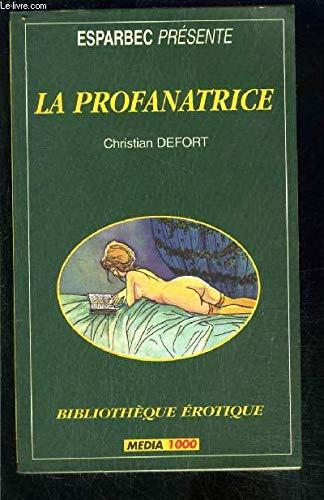 La profanatrice par Christian Defort