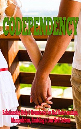codependency-relationship-help-boundaries-for-bad-relationships-manipulation-enabling-low-self-estee