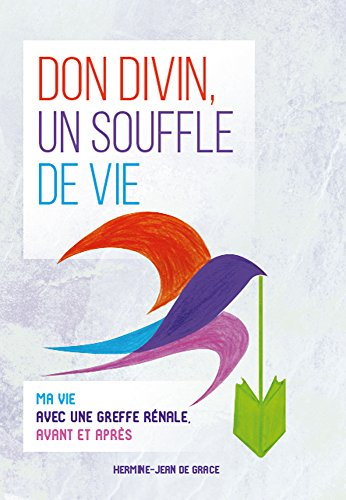 don-divin-un-souffle-de-vie-french-edition