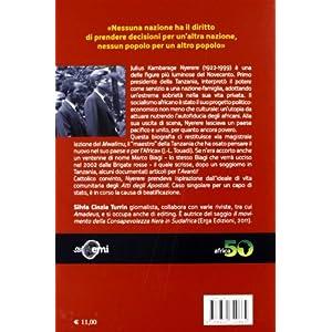Nyerere, il maestro. Vita e utopie di un padre del