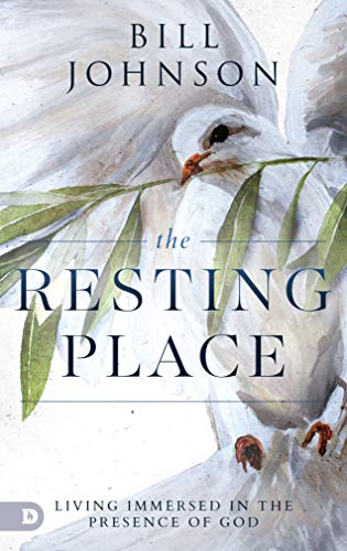 The Resting Place: Living Immersed in the Presence of God (English Edition)