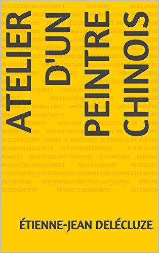 Livre gratuits en ligne ATELIER D'UN PEINTRE CHINOIS pdf, epub