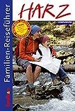 Familien-Reiseführer Harz - Companions GmbH (Hrsg.)