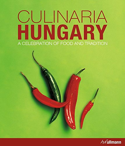 Culinaria Hungary: A Celebration of Food and Tradition por Aniko Gergely