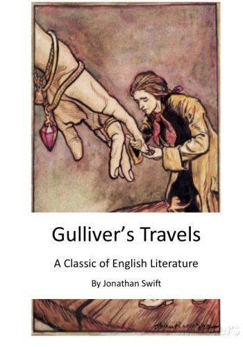Gulliver S Travels A Classic Of English Literature