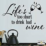 Das Leben ist zu kurz, um schlechten Wein Küche Quote Wall Kunst-Aufkleber-Abziehbilder Vinyl Home Decor Schlafzimmer Jungen Kinder Erwachsene Heim Zitate Küche Badezimmer Wandaufkleber