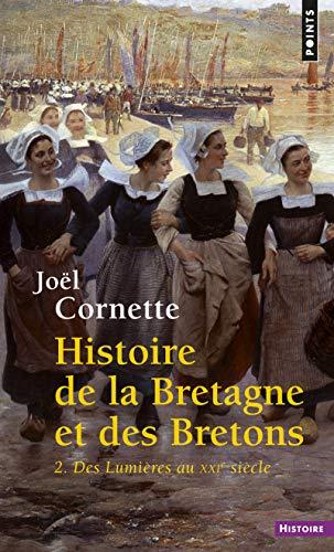 Histoire de la Bretagne et des Bretons. Des Lumièr (2)