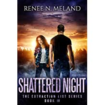 Shattered Night (The Extraction List Book 4)