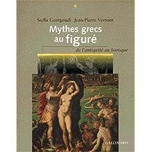 Mythes grecs au figuré: De l'Antiquité au baroque