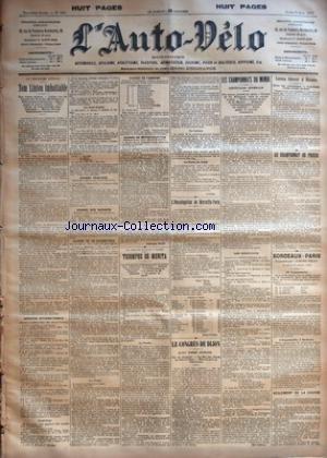 AUTO VELO (L') [No 603] du 09/06/1902 - AU VELODROME BUFFALO - TOM LINTON IMBATTABLE - SCRATCH INTERNATIONALE - REPECHAGE - LES DEMI-FINALES - COURSE PEDESTRE - COURSE DES ABONNES - COURSE DE 20 KILOMETRES - LA FINALE - COURSE DE TANDEMS - COURSE DE MOTOCYCLETTES PAR ALPHONSE BAUGE - LA PELOTE BASQUE A PARIS - TRIOMPHE DE MUNITA - LA PARTIE - UN CADEAU - LA PARTIE DE JEUDI PAR LUSIGNY - L'HOMOLOGATION DE MARSEILLE-PARIS PAR SAINT-VALLIER - LE CONGRES DE DIJON