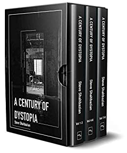 A Century of Dystopia Volumes 1-8 (English Edition) eBook: Steve ...