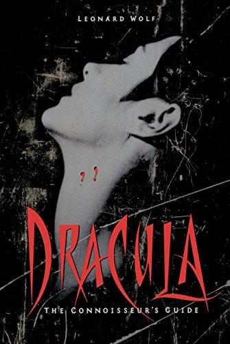 Dracula: The Connoisseur's Guide por Leonard Wolf