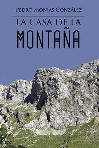 La casa de la montaña par Pedro Monjas González