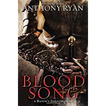 Blood Song (A Raven's Shadow Novel) by Anthony Ryan (2013-07-02)