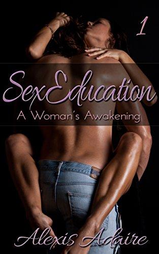 Descargar Utorrent Para Pc Sex Education: A Woman's Awakening, Book 1 Novelas PDF