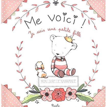 Me voici ! : Je suis une petite fille