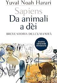Sapiens. Da animali a dèi: Breve storia dell'uma
