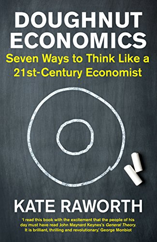 Doughnut economics seven ways to think like a 21st century doughnut economics seven ways to think like a 21st century economist by raworth fandeluxe Choice Image